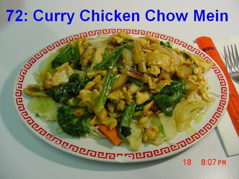 72. Curry Chicken Chow Mein